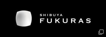 SHIBUYA FUKURAS
