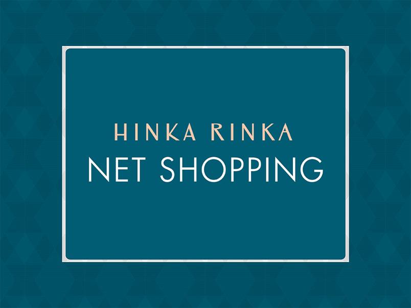 【HINKA RINKA】NET SHOPPING