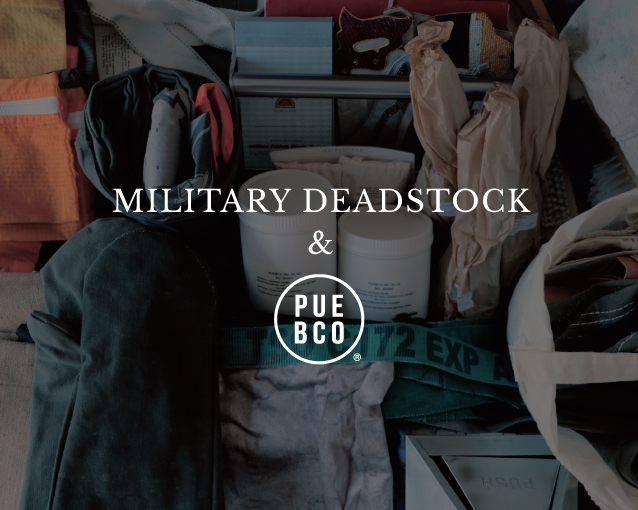 MILLITARY DEADSTOCK&PUEBCO