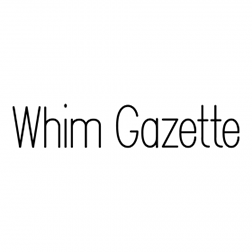 Whim Gazette